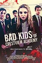 Bad Kids of Crestview Academy (2017) Poster
