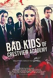 Watch Movie Bad Kids of Crestview Academy (2017)