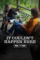 True Crime Story: It Couldn't Happen Here
