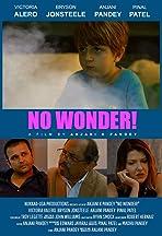 No Wonder!