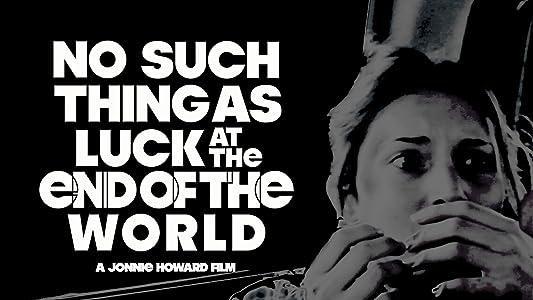 Téléchargement de sous-titres de film No Such Thing as Luck at the End of the World, Bernadette Lemon, William Harris, Ben Bavalia [720x576] [640x352]