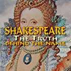 Shakespeare: The Truth Behind the Name (2021)
