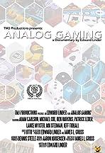 Analog Gaming