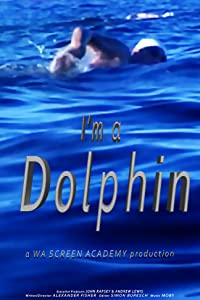 Movie hq download I'm a Dolphin [HD]