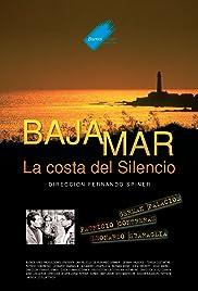 Bajamar, la costa del silencio Poster