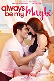 Arci Muñoz and Gerald Anderson in Always Be My Maybe (2016)