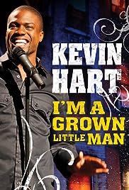 Kevin Hart: I'm a Grown Little Man Poster