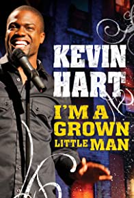 Primary photo for Kevin Hart: I'm a Grown Little Man