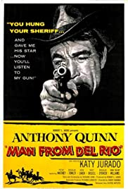 Man from Del Rio(1956) Poster - Movie Forum, Cast, Reviews