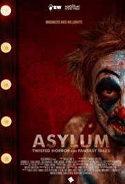 ASYLUM: Twisted Horror and Fantasy Tales Poster