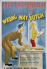 Wrong Way Butch Poster
