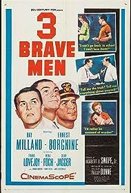 Ernest Borgnine, Nina Foch, Ray Milland, Virginia Christine, and Frank Lovejoy in Three Brave Men (1956)