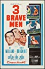 Three Brave Men (1956) Poster