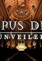 Opus Dei Unveiled