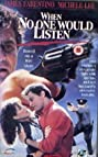 When No One Would Listen (1992) Poster