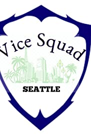 Vice Squad: Seattle Poster