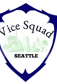 Primary photo for Vice Squad: Seattle