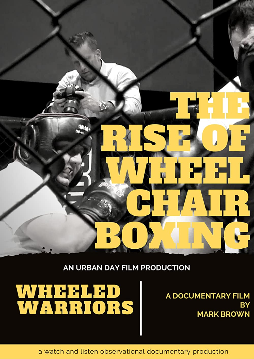 Wheeled Warriors: The Rise of Wheelchair Boxing 2016