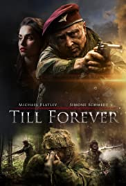 Till Forever (2018) Poster - Movie Forum, Cast, Reviews