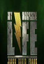 My Morphing Life