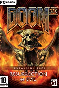 Primary photo for Doom 3: Resurrection of Evil