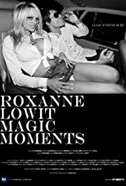 Roxanne Lowit Magic Moments Poster