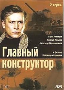 Movie downloads new Glavnyy konstruktor  [x265] [720x480] [QHD] by Vladimir Semakov
