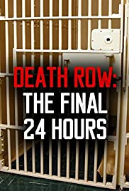 Death Row: The Final 24 Hours Poster