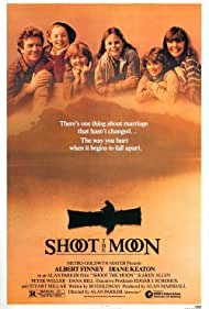 Shoot the Moon (1982) Poster - Movie Forum, Cast, Reviews