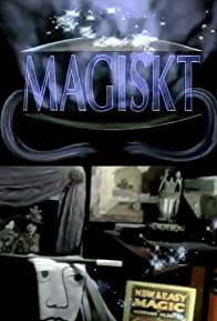 Primary photo for Magiskt