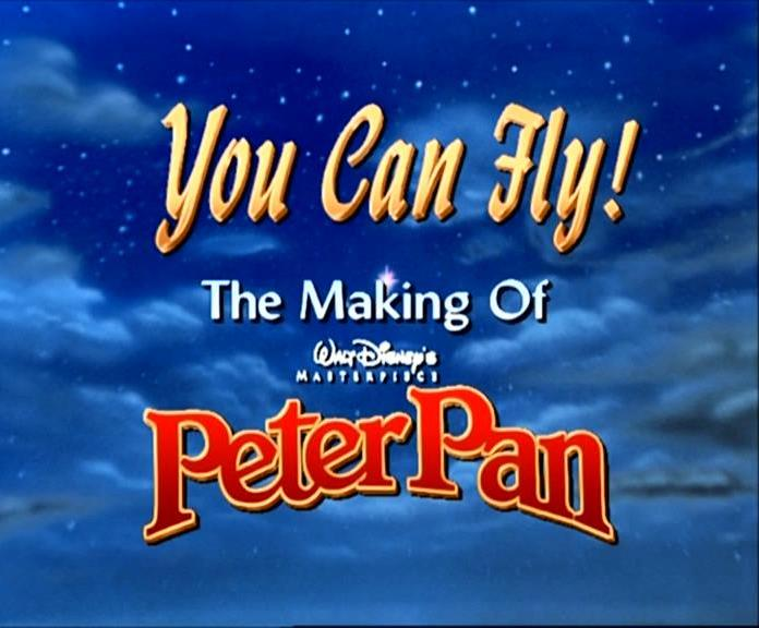 You Can Fly The Making Of Walt Disneys Masterpiece Peter Pan 1997