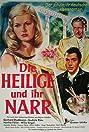 Die Heilige und ihr Narr (1957) Poster