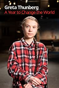 Greta Thunberg in Greta Thunberg: A Year to Change the World (2021)