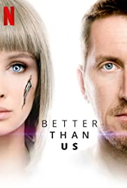 Better Than Us Poster