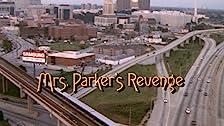 Mrs. Parker's Revenge