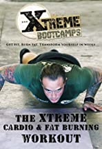 The Xtreme Boot Camps Cardio & Fat Burning Workout