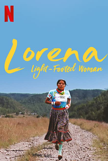 Film: Lorena, La de Pies Ligeros