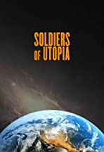 Soldiers of Utopia