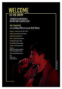 All movies downloading Welcome to the Show: I mousiki klironomia tou Pavlou Sidiropoulou by [1280p]