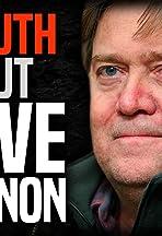 The Untruth About Steve Bannon