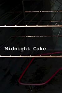 Watch full movie links Midnight Cake USA [480p]