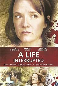 A Life Interrupted (2007)