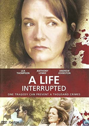 Where to stream A Life Interrupted