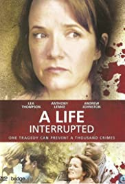 A Life Interrupted Poster