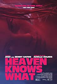 Heaven Knows What (2014) 1080p