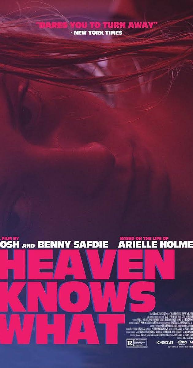 Heaven Knows What 2014 Trivia Imdb
