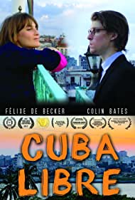 Colin Bates and Félixe De Becker in Cuba Libre (2017)