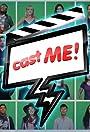 Cast Me