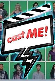 Cast Me Poster