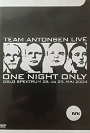 Team Antonsen Live: One Night Only Poster